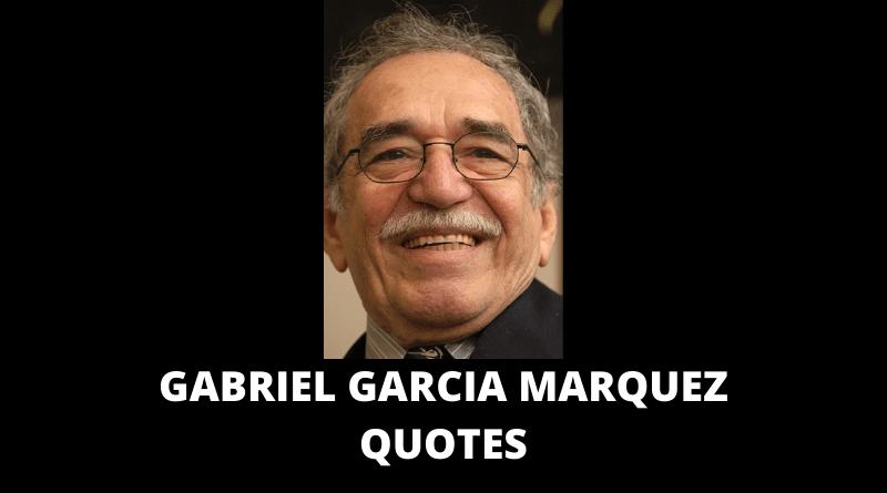 Gabriel Garcia Marquez Quotes featured