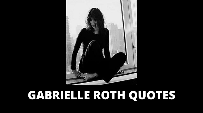 Gabrielle Roth quotes featured