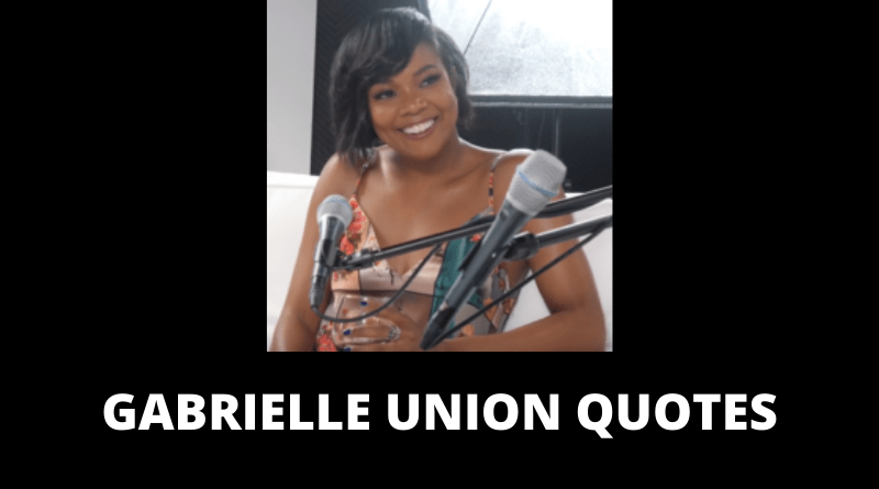 Gabrielle Union quotes featured