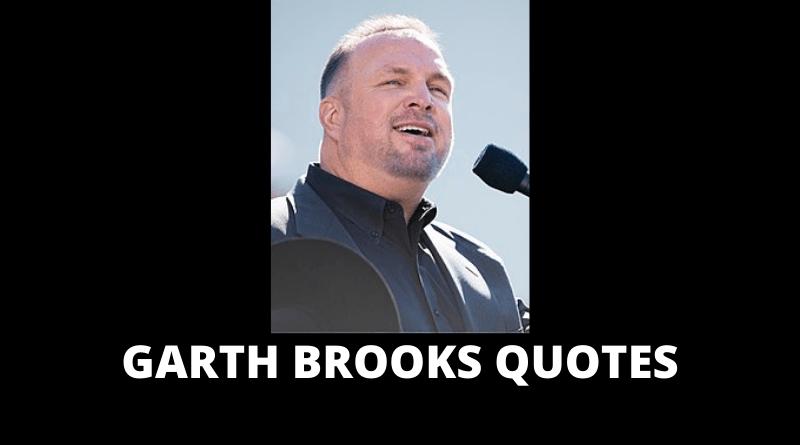 Garth Brooks quotes featured