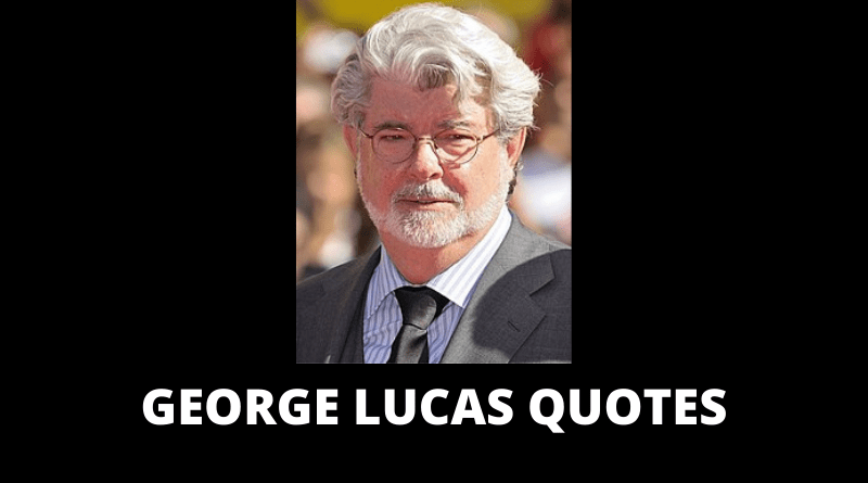 George Lucas quotes featured