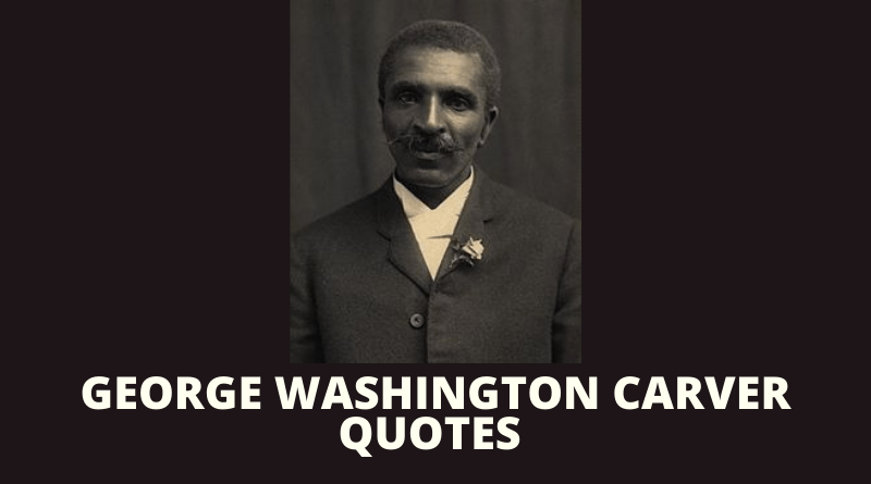 George Washington Carver quotes featured