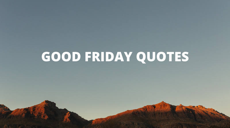 Good Friday Quotes Featured