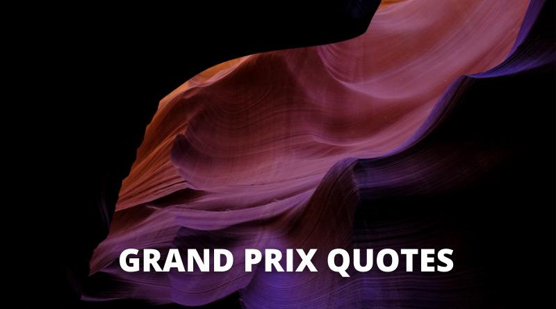 Grand Prix Quotes Featured