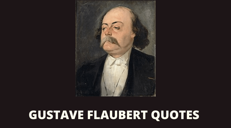 Gustave Flaubert Quotes featured