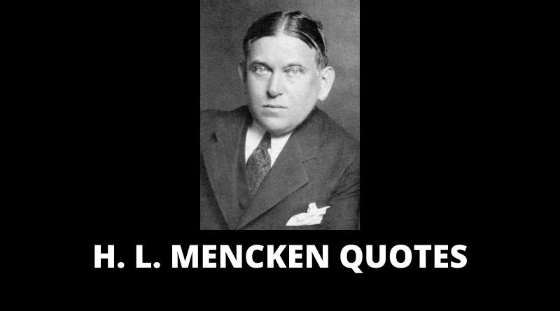 H L Mencken Quotes featured