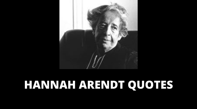 Hannah Arendt quotes featured