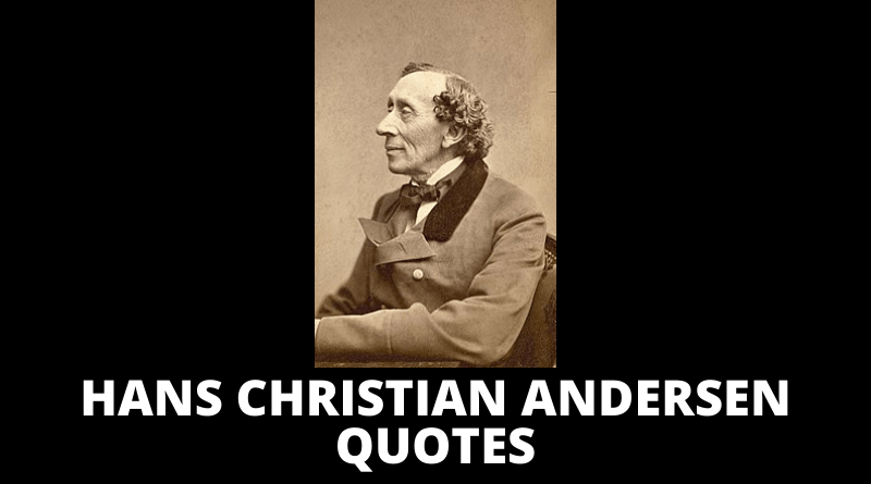 Hans Christian Andersen Quotes featured