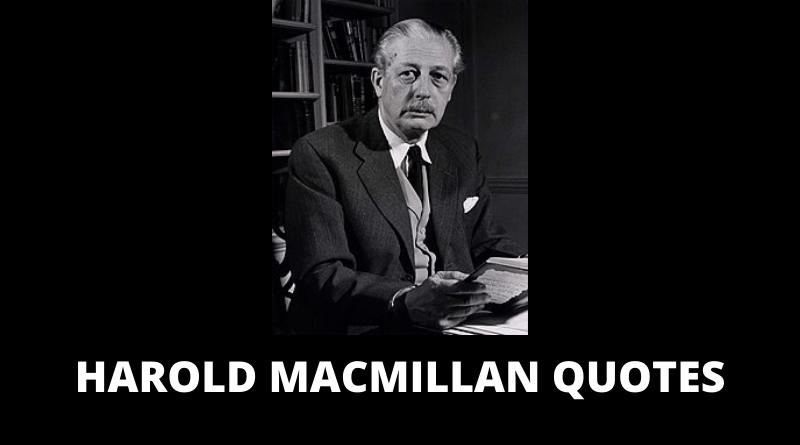 Harold MacMillan Quotes featured
