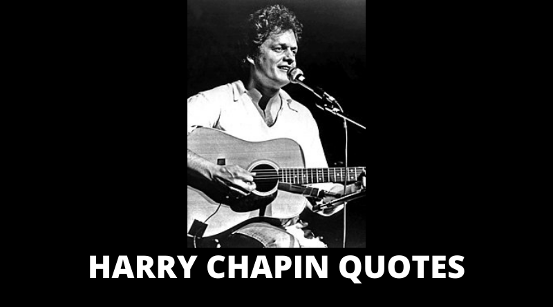 Harry Chapin Quotes featured