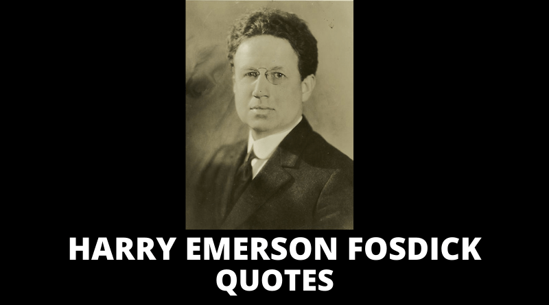 Harry Emerson Fosdick Quotes featured