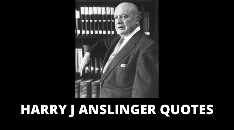 Harry J Anslinger Quotes featured