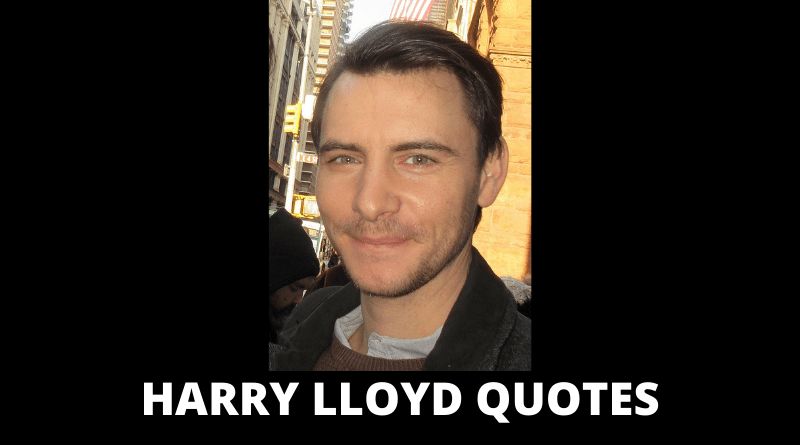 Harry Lloyd Quotes featured