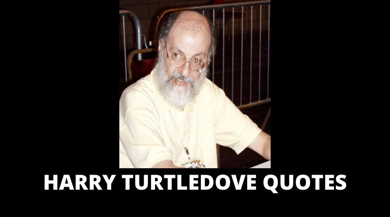 Harry Turtledove Quotes featured