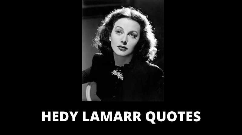 Hedy Lamarr quotes featured