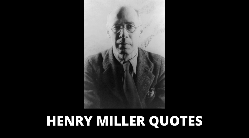 Henry Miller Quotes featured