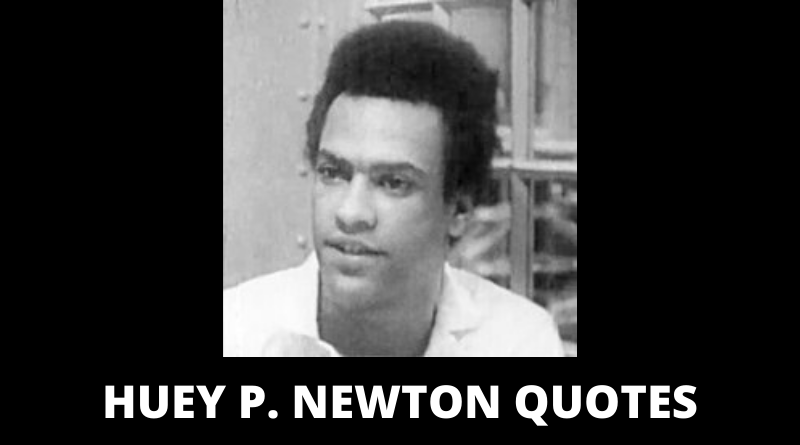 Huey Newton quotes featured