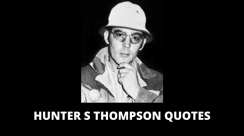 Hunter S Thompson Quotes featured