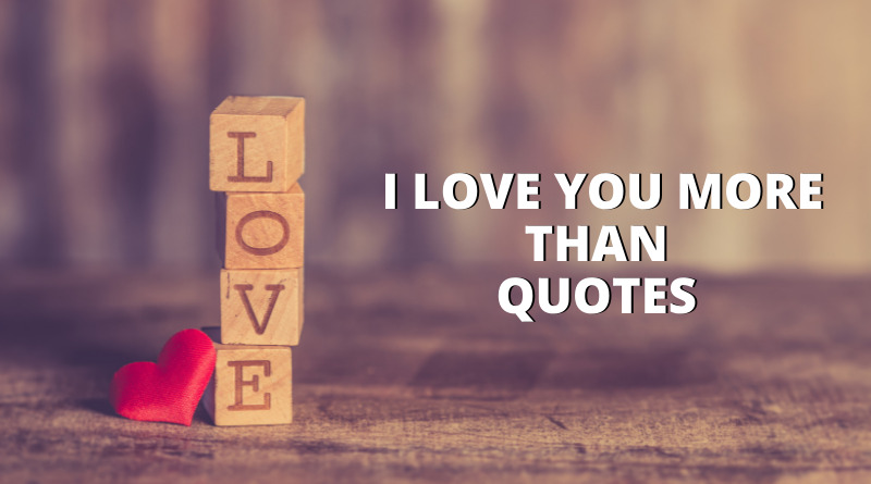 I Love You More Than Quotes Featured