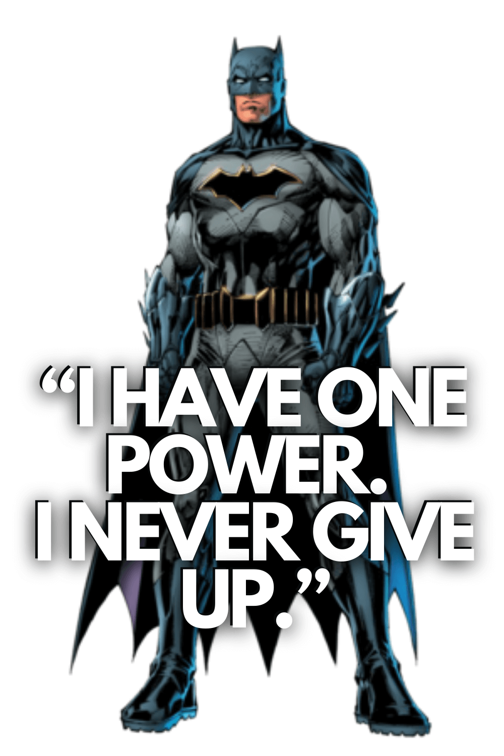 I have one power_Batman quotes