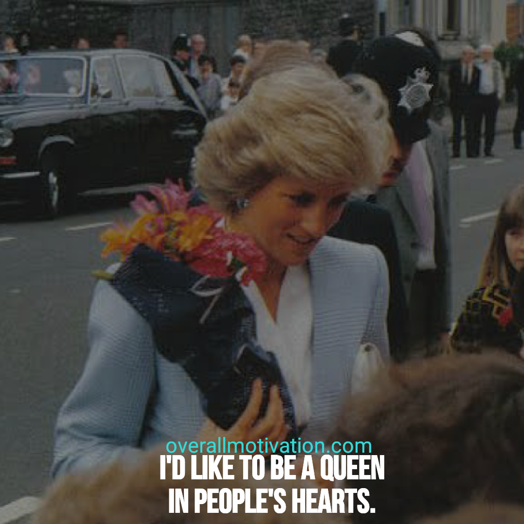 Princess Diana quotes overallmotivation I like to be