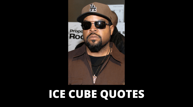 Ice Cube Quotes featured
