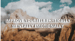 How To Improve Yourself Physically Mentally Emotionally