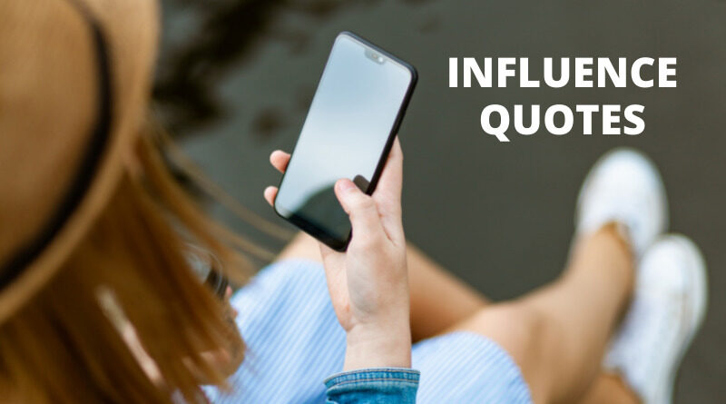 Influence Quotes Featured