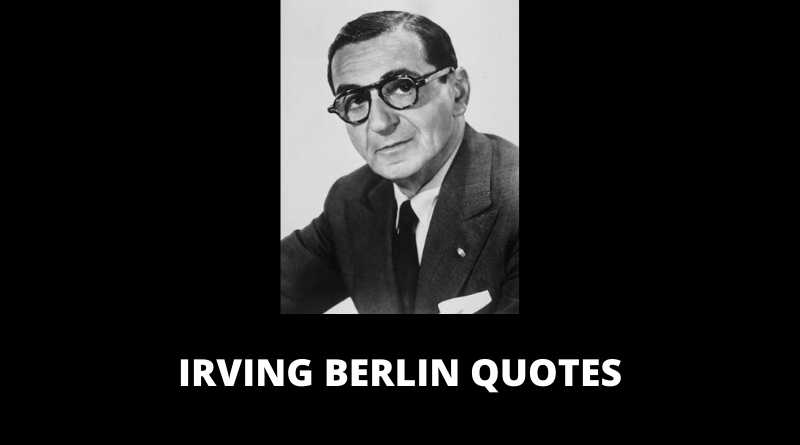 Irving Berlin Quotes featured