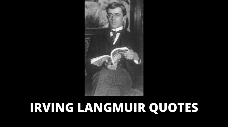 Irving Langmuir Quotes featured