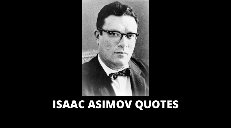 Isaac Asimov Quotes featured