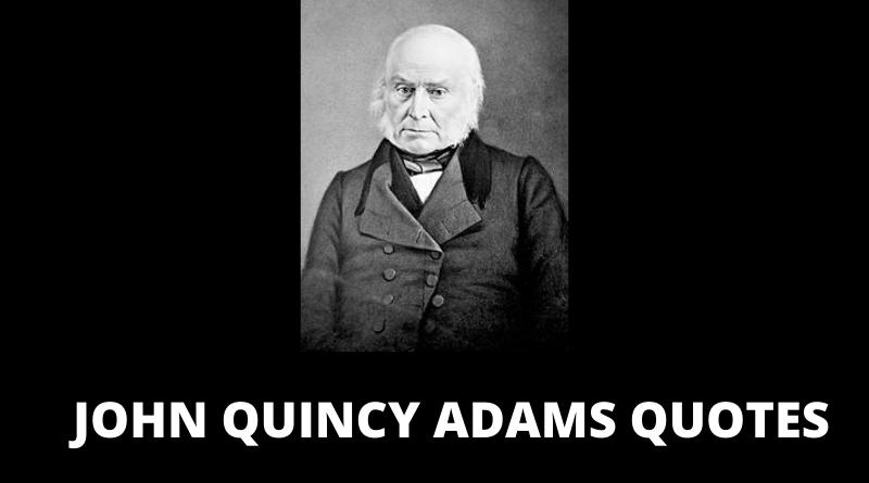 JOHN QUINCY ADAMS QUOTES FEATURED