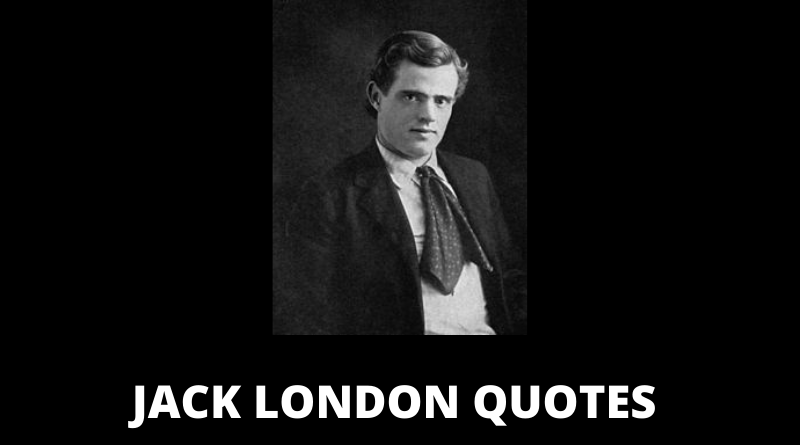 Jack London Quotes featured