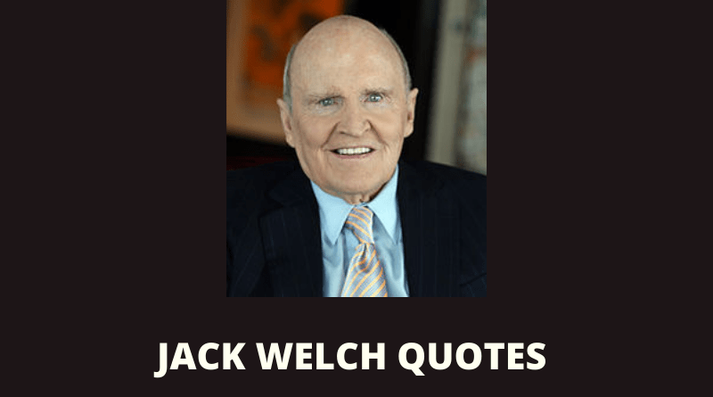 Jack Welch quotes featured