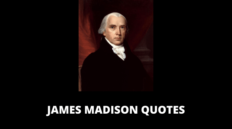 James Madison Quotes featured