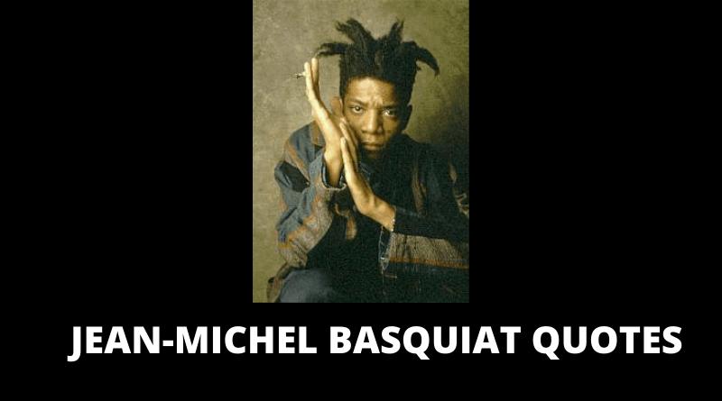 Jean Michel Basquiat Quotes feauted