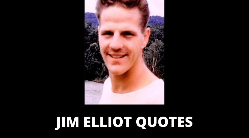 Jim Elliot Quotes featured