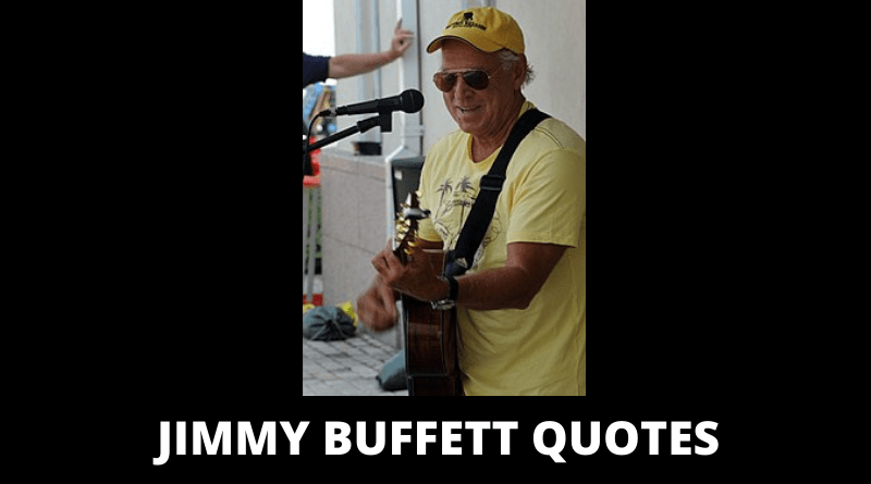 Jimmy Buffett Quotes featured