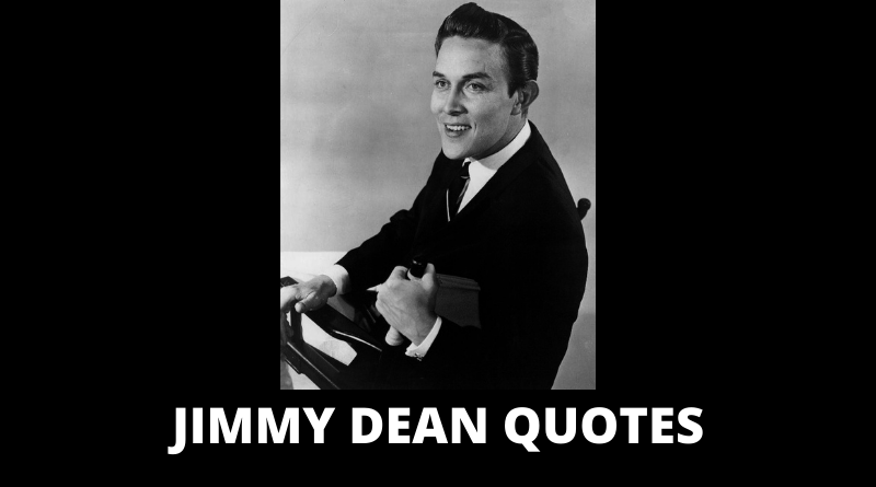 Jimmy Dean Quotes featured