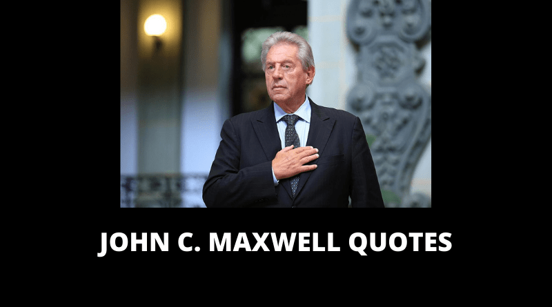 John C Maxwell Quotes featured