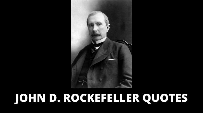 John D Rockefeller quotes featured