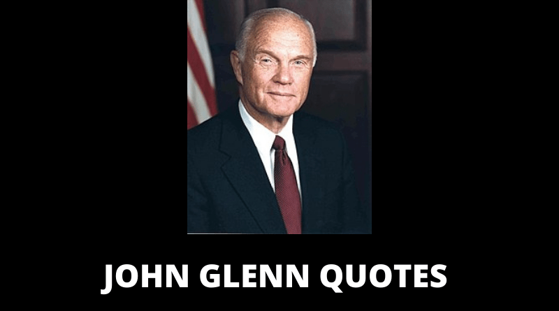 John Glenn quotes featured
