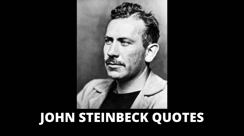 Inspirational John Steinbeck Quotes