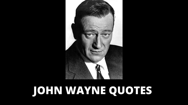John Wayne quotes featured