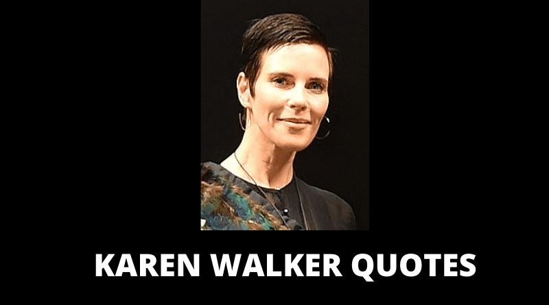 KAREN WALKER QUOTES FEATURED