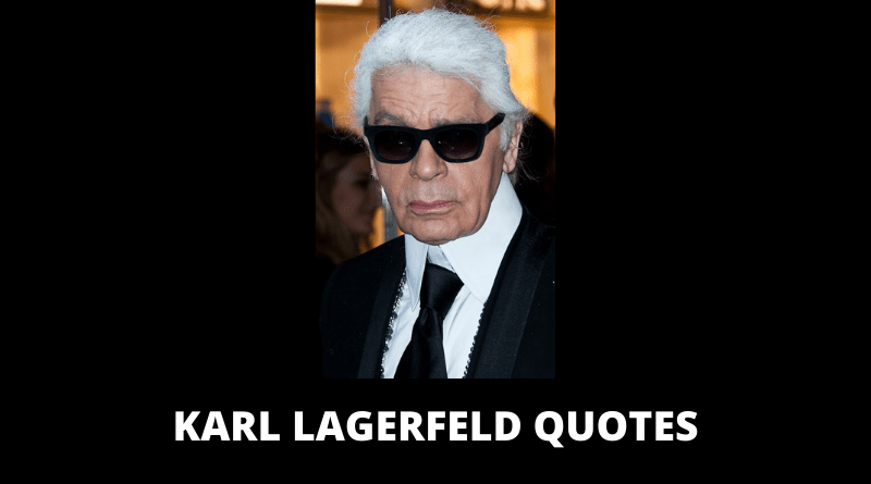 Karl Lagerfeld Quotes featured