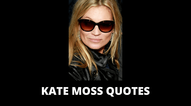 Kate Moss quotes featured