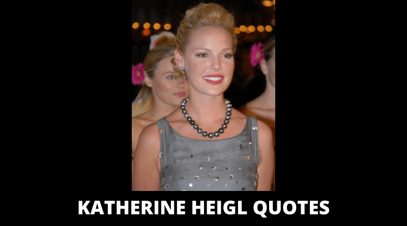 Katherine Heigl Quotes featured