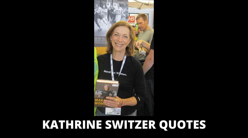 Kathrine Switzer Quotes featured