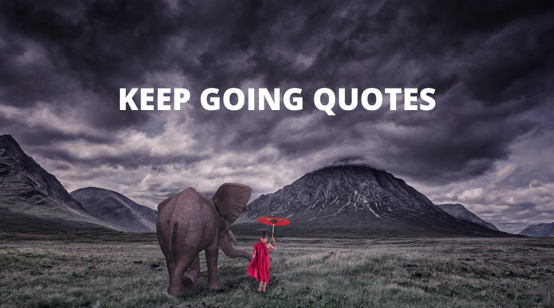 Keep Going Quotes Featured